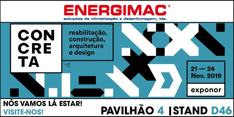 Energimac presente na Feira de Construção - Concreta 21 a 24 na Exponor - Porto - ENERGIMAC